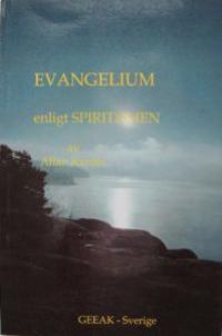 EVANGELIUM ENLIGT SPIRITISMEN