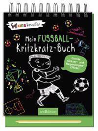 Mein Fußball-Kritzkratz-Buch