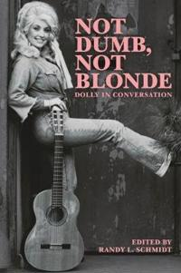 Not dumb, not blonde - dolly in conversation
