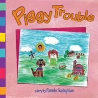 Piggy Trouble