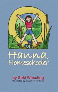 Hanna, Homeschooler