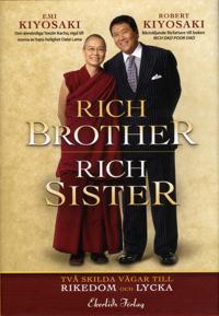 Rich Brother - Rich Sister : två skilda vägar till rikedom och lycka
