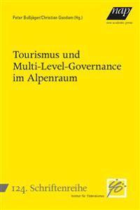 Tourismus und Multi-Level-Governance im Alpenraum