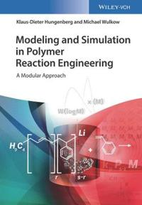 Modeling and Simulation of Polymer Reaction Engineering
