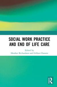 Social Work Practice and End-of-Life Care
