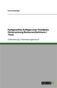Fachgerechtes Auflegen einer Tischdecke (Unterweisung Restaurantfachmann / -frau)