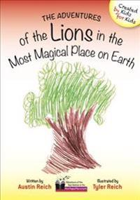 Adventures of the Lions in the Most Magical Place on Earth