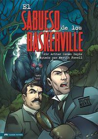 El Sabueso de los Baskerville: Un Misterio de Sherlock Holmes = The Hound of the Baskerville