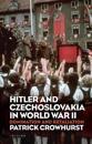 Hitler and Czechoslovakia in World War II