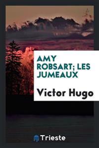 Amy Robsart; Les Jumeaux