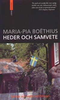 Heder och samvete  Sverige och andra världskriget