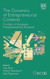 The Dynamics of Entrepreneurial Contexts
