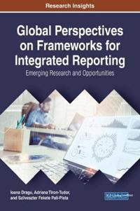 Global Perspectives on Frameworks for Integrated Reporting