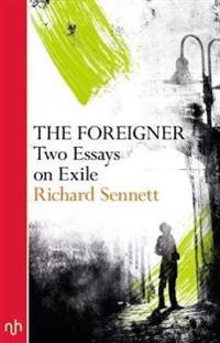 Foreigner - two essays on exile