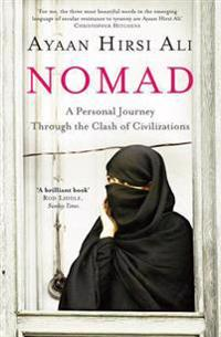 Nomad - a personal journey through the clash of civilizations
