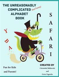 The Unreasonably Complicated Alphabet: Safari Edition