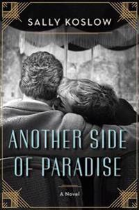 Another Side of Paradise: A Novel about F. Scott Fitzgerald and Sheilah Graham