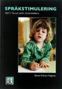 Språkstimulering. D. 1, Tal och skrift i förskoleåldern
