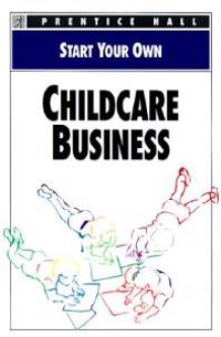 Start Your Own Childcare Business