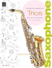 Introducing Saxophone - Trios