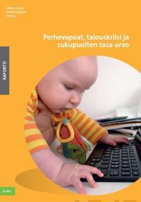 Perhevapaat, talouskriisi ja sukupuolten tasa-arvo
