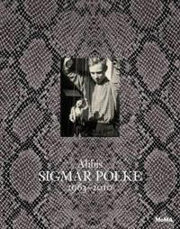 Sigmar Polke, 1963-2010