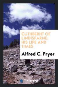 Cuthberht of Lindisfarne