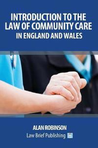 The Care Act 2014: An Introduction for England and Wales