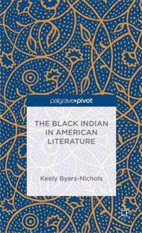 The Black Indian in American Literature
