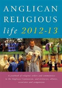 Anglican Religious Life 2012-2013