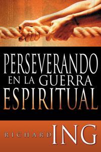 Perservando en la Guerra Espiritual