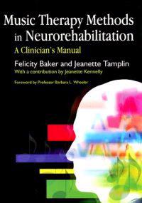 Music Therapy Methods in Neurorehabilitation