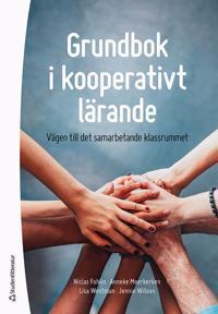 Grundbok i kooperativt lärande - Vägen till det samarbetande klassrummet