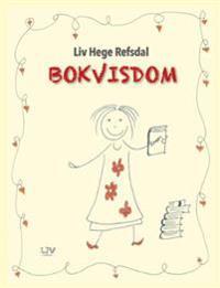 Bokvisdom - Liv Hege Refsdal | Inprintwriters.org
