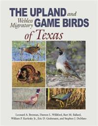 Upland and Webless Migratory Game Birds of Texas