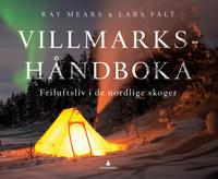Villmarkshåndboka; friluftsliv i de nordlige skoger
