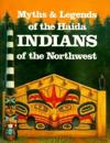 Myths and Legends of Haida Indians of the Northwest