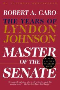 Master of the Senate: The Years of Lyndon Johnson III