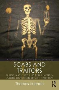 Scabs and Traitors