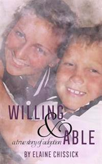 Willing and Able, a True Story of Adoption.