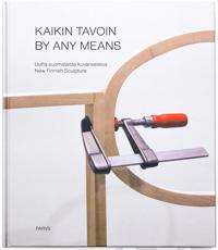 Kaikin tavoin - By Any Means