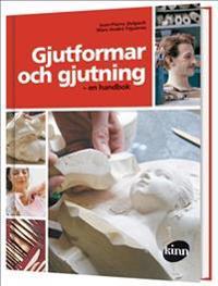 Gjutformar och gjutning : en handbok
