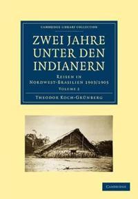 Zwei Jahre unter den Indianern 2 Volume Paperback Set Zwei Jahre unter den Indianern
