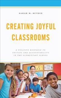 Creating Joyful Classrooms