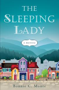 The Sleeping Lady: A Mystery