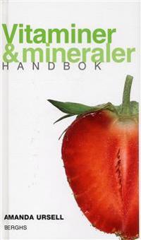 Vitaminer & mineraler : handbok