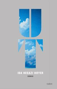 Ut - Ida Hegazi Høyer | Inprintwriters.org