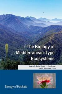 The Biology of Mediterranean-Type Ecosystems