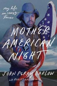 Mother American Night: My Life in Crazy Times