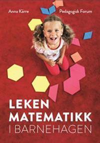 Leken matematikk i barnehagen - Anna Kärre   Ridgeroadrun.org